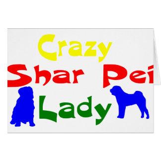 CRAZY SHAR PEI LADY GREETING CARD
