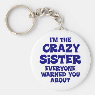 Crazy Sister Gift Basic Round Button Key Ring