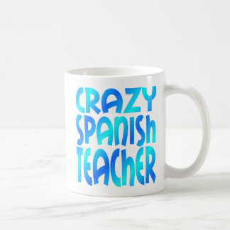 Crazy Spanish Teacher Coffee Mug