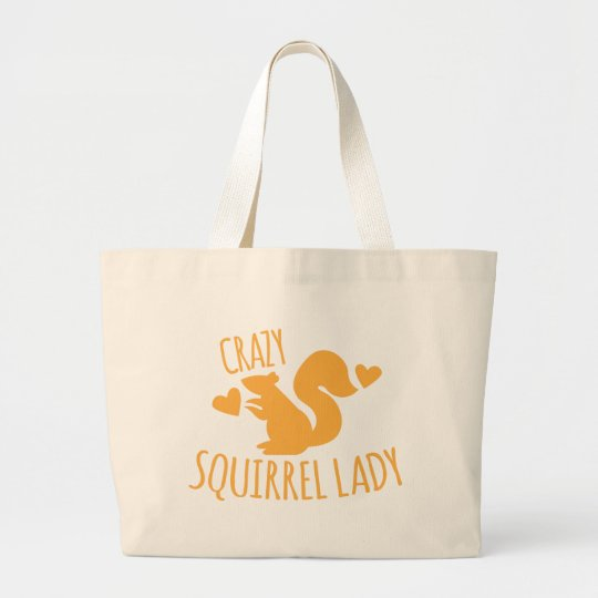 crazy squirrel lady large tote bag