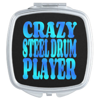 Crazy Steel Drum Player Travel Mirror