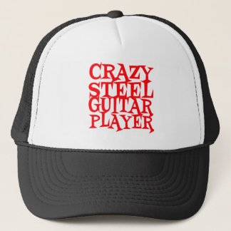 Crazy Steel Guitar Player Trucker Hat