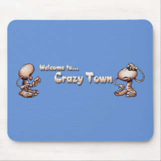 Crazy Town Mouse Pad