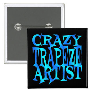 Crazy Trapeze Artist Pinback Button