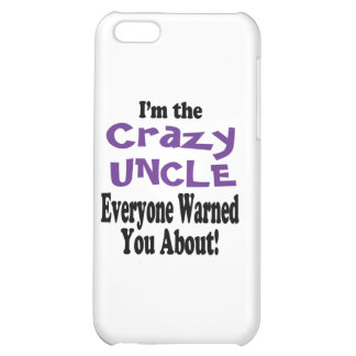 Crazy Uncle Warning iPhone 5C Cover