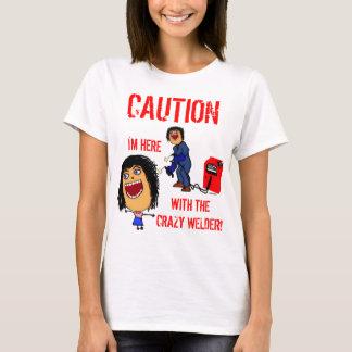 Crazy Welder Spouse T-Shirt