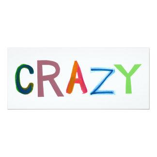 "Crazy wild bold colorful goofy fun silly word art 4"" x 9.25"" invitation card"