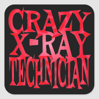 Crazy xRay Technician in Red Square Stickers