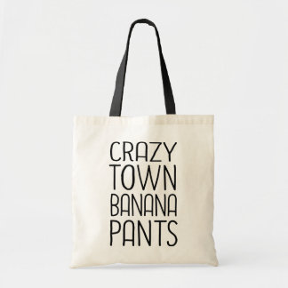 Crazytown Banana Pants Tote Bag