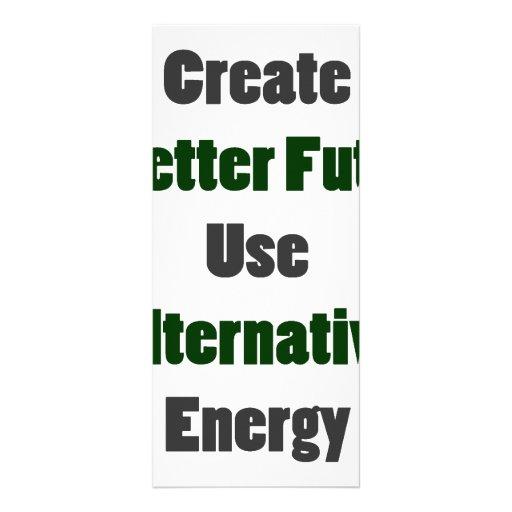 Create A Better Future Use Alternative Energy Customized Rack Card