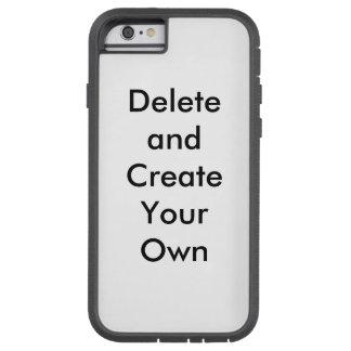 Create a Case .... : ) Tough Xtreme iPhone 6 Case