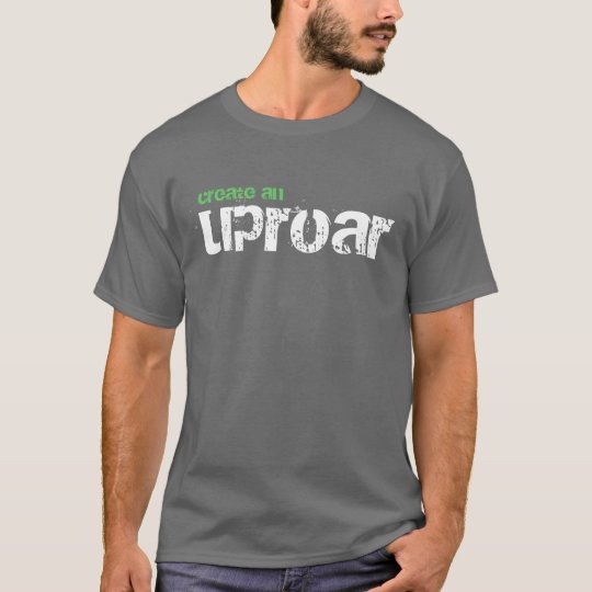 create an uproar, support peace corps tshirt