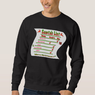 Create Christmas Naughty and Nice Santa's List Sweatshirt