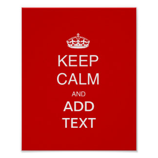 Create own keep calm accessory, add text customise posters