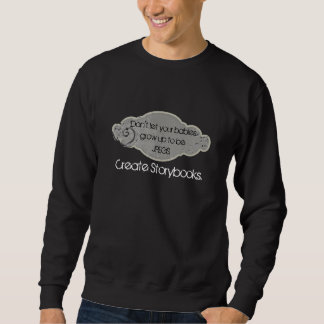 Create Storybooks Sweatshirt