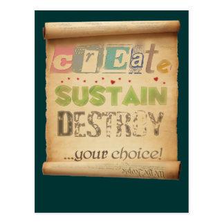 Create Sustain Destroy Your Choice Post Card