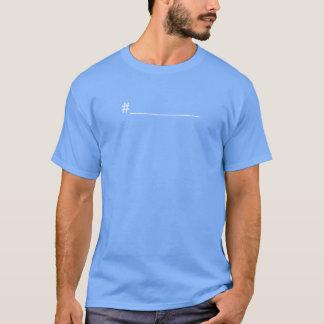 Create You Own Hashtag Shirt