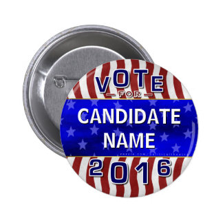 Create Your Own 2016 Presidential Election Name 6 Cm Round Badge