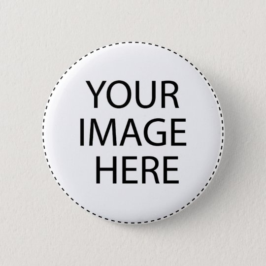 Create Your Own 6 Cm Round Badge