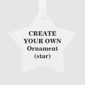 Create Your Own Acrylic Ornament (star)