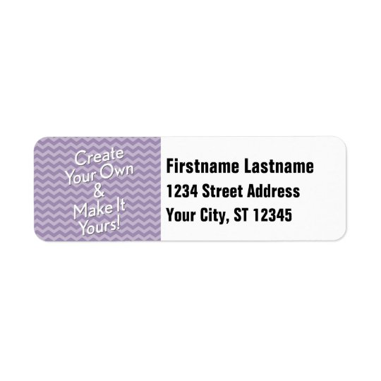 Create Your Own and Make It Yours Return Address Label