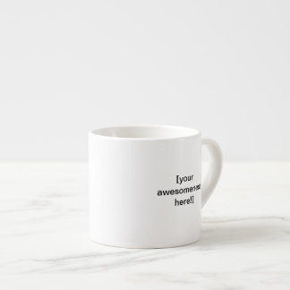 Create your own awesome large espresso mug!
