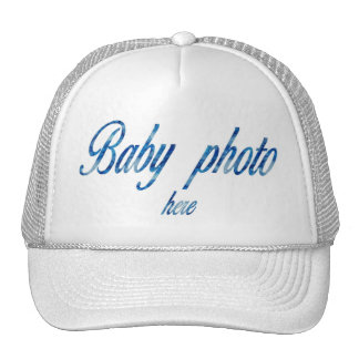 CREATE YOUR OWN BABY PHOTO TRUCKER HAT