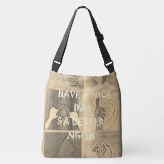 Create Your own Beautiful amazing Have a Nice Day Crossbody Bag