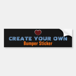 Create Your Own Bumper Sticker