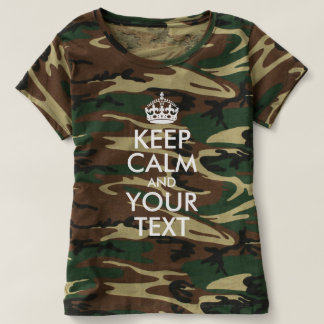 Create Your Own Camo Keep Calm and Your Text T-Shirt