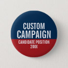 Create Your Own Campaign 6 Cm Round Badge