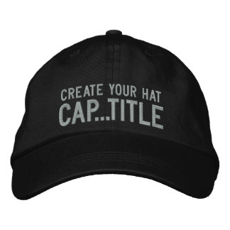 Create Your Own Cap in 2 easy steps Have Fun! Embroidered Cap