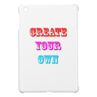 Create Your Own Case For The iPad Mini