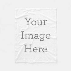 Create Your Own Fleece Blanket at Zazzle