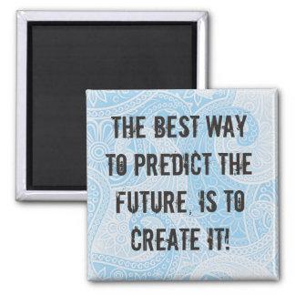 """Create Your Own Future"" Magnet / Avalon Media"