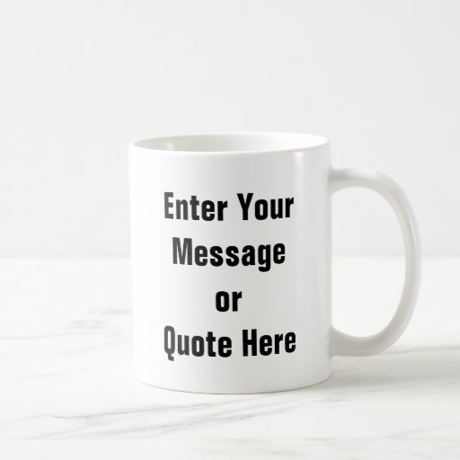 Create Your Own Gift Template Coffee Mugs