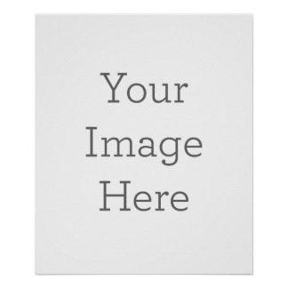 Create Your Own Glossy Poster