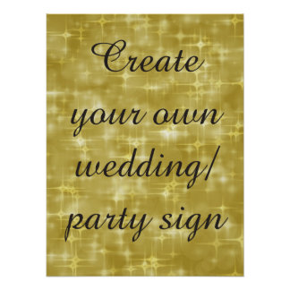 Create your own   gold wedding party  sign poster