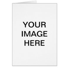 Create Your Own Greeting Cards at Zazzle
