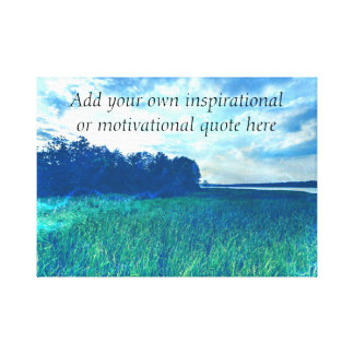 Create your own Inspirational/Motivational quote Canvas Print