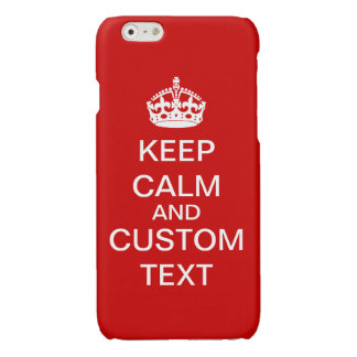 Create Your Own Keep Calm and Carry On Custom iPhone 6 Plus Case