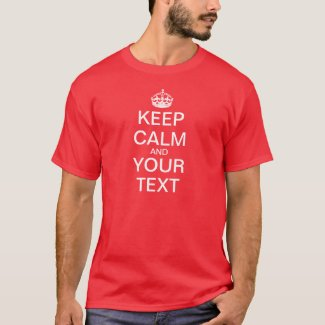 "Create Your Own ""Keep Calm & Carry On"""