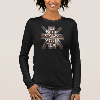 "Create Your Own ""Keep Calm & Carry On"" Union Jack! Long Sleeve T-Shirt"