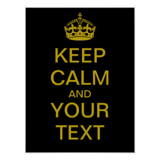 "Create Your Own ""Keep Calm"" Poster (brass)"