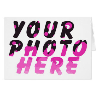 CREATE YOUR OWN PHOTO GREETING CARD
