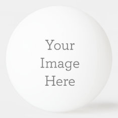 Create Your Own Ping Pong Ball at Zazzle