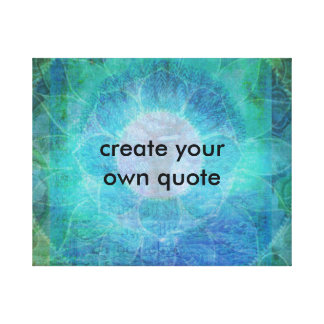 Create your own Quote Canvas Print