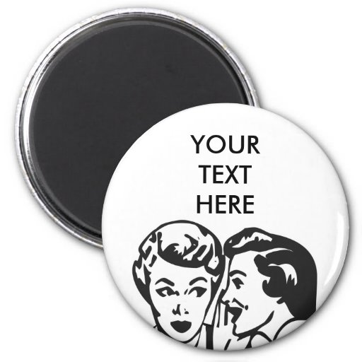 CREATE YOUR OWN RETRO GOSSIP LADY GIFTS REFRIGERATOR MAGNET