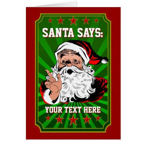 """Create Your Own """"Santa Says"""" Christmas Card!"""
