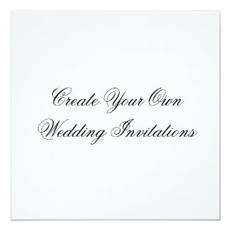 Create Your Own Wedding Invitations Square Shape